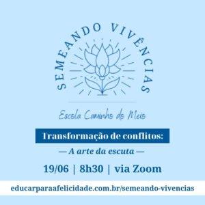 semeando-vivencias-transformacao-conflito-2